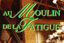Au Moulin de la Fatigue